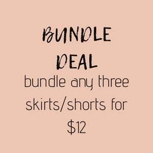 Other - BUNDLE DEAL: 3 SKIRTS/SHORTS FOR $12